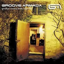 <b>Groove Armada</b> - <b>Goodbye</b> Country (Hello Nightclub) - Spinning Discs