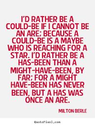 Milton Berle's Famous Quotes - QuotePixel.com