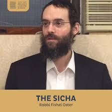 The Sicha, Rabbi Fishel Oster