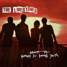 The <b>Libertines</b>: <b>Anthems For</b> Doomed Youth (Deluxe) - Music on ...
