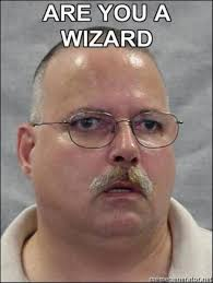 Are You A Wizard   Know Your Meme via Relatably.com