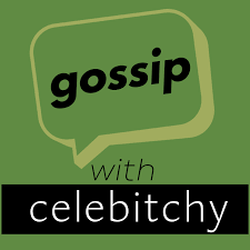 Gossip With Celebitchy