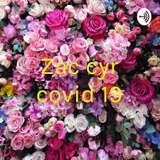 Zac cyr covid 19