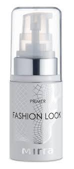 Линии продуктов MIRRA <b>Основа под макияж</b> «Primer Fashion Look»