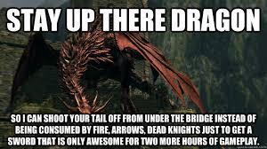 Dark souls dragon memes | quickmeme via Relatably.com