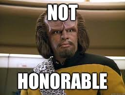 NOT HONORABLE - Worf Delicious - quickmeme via Relatably.com