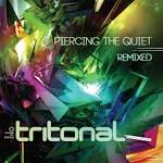 Piercing the Quiet Remixed