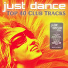 Just Dance 2012: Top 40 Club Electro & House Hits