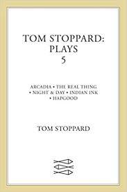 <b>Tom Stoppard</b>: Plays 5 : Arcadia, The <b>Real</b> Thing, Night & Day ...