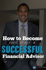 gf¢ 056 the 7 rules on how to become and stay a successful successful financial advisor