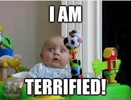 Scared Baby memes | quickmeme via Relatably.com