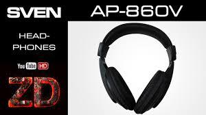 <b>Наушники SVEN AP-860V</b> - YouTube
