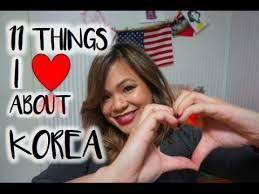 11 Things <b>I Love</b> about <b>South Korea</b> - YouTube