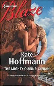 The <b>Mighty</b> Quinns: Kieran: <b>Kate Hoffmann</b>: 9780373797110 ...