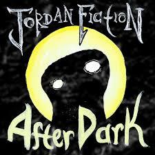Jordan Fiction After Dark