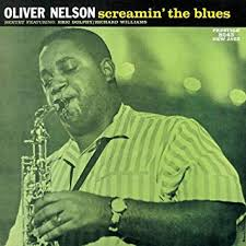 <b>Oliver Nelson</b> - <b>Screamin</b>' The Blues - Amazon.com Music