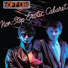 <b>SOFT CELL</b> / <b>Non-Stop</b> Erotic Cabaret (1981) – KLFM