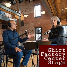 Shirt Factory Center Stage