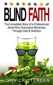 <b>BLIND FAITH</b>: The Incredible Story of a Professional Artist Who ...