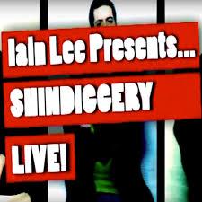 Iain Lee Presents Shindiggery