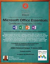 uh alumni uh hilo microsoft office essentials computer training nearly every job that involves a computer requires skills microsoft office ms office software in this hands on fast paced program you will learn a