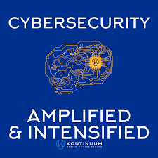Cybersecurity: Amplified And Intensified