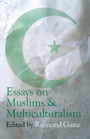 essays on muslims multiculturalism book by raimond gaita text share this booksharehigh resolution coverpicturepreview