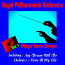 Royal Philharmonic Orchestra: Plays Love Songs, Vol. 1