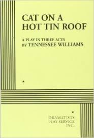 cat on a hot tin roof   tennessee williams  tennessee williams    cat on a hot tin roof