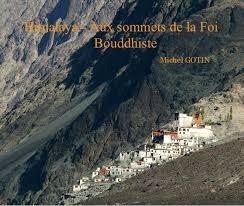 Himalaya - Aux sommets de la Foi Bouddhiste par Michel GOTIN ... - 5358449-18be953a2aeb5ccce62f206d5242b0e4-fp-1d6dbe53d91decf9ce1ab8c6e558d935