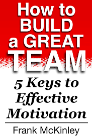 cheap team motivation team motivation deals on line at get quotations middot how to build a great team 5 keys to effective motivation teamwork book 1