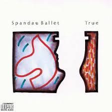 <b>True</b> - <b>Spandau Ballet</b> | Songs, Reviews, Credits | AllMusic