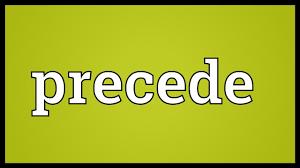 「precede」の画像検索結果