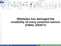 how to write an essay on wikileaks  steps with pictures image titled write an essay on wikileaks step