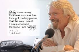 the key to success virgin i m always asked what is the key to my success my answer is always simple happiness