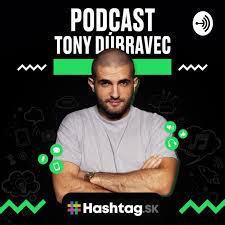 Tony Dúbravec Podcast