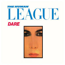 The <b>Human League</b>: <b>Dare</b>! - Music on Google Play