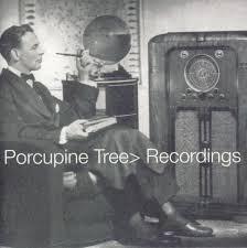 <b>Recordings</b> by <b>Porcupine Tree</b> (Compilation, Progressive Rock ...
