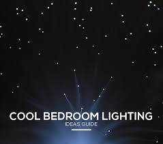 ideas guide cool lighting for bedrooms lights and lights cool lights for bedroom bedroom lighting guide