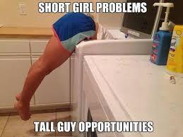 Short girl problems - meme   Funny Dirty Adult Jokes, Memes & Pictures via Relatably.com
