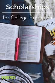 17 best ideas about scholarships for college freshmen many students stop looking for college scholarships once they are accepted to a college they
