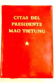 Citas del Presidente Mao Tse Tung (el libro rojo de Mao) Images?q=tbn:ANd9GcT3PwtSC_5ng0GrR-9aIom1NWN4PFtQxx2OPwbAXFR9RB6qA1TS