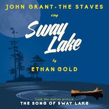 The Song Of Sway <b>Lake</b>