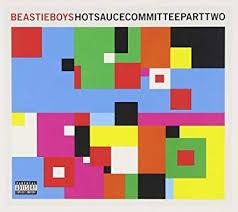 <b>Hot</b> Sauce Committee Part Two by <b>Beastie Boys</b>, Nas, Santigold ...