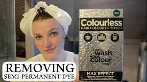 Colourless Hair <b>Colour Remover</b> Review | Removing Semi ...