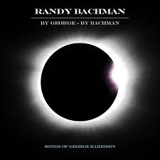 SPILL ALBUM REVIEW: <b>RANDY BACHMAN - BY</b> GEORGE BY ...