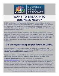 break into business news how to get hired at cnbc uva career center want to break into business news request an application to cnbc s workshop at nabjnahj16 or aaja16 2 cnbc is hosting a nabjnahj2016 and aaja16