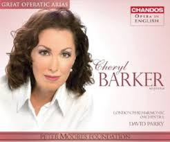 Australian soprano Cheryl Barker has been responsible for some of the most exciting performances at English National Opera over the last few seasons, ... - cd-barker-arias