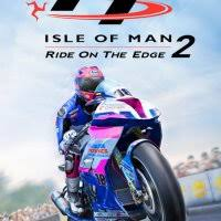 TT <b>Isle</b> of Man Ride on the Edge 2 – обзоры и оценки, описание ...