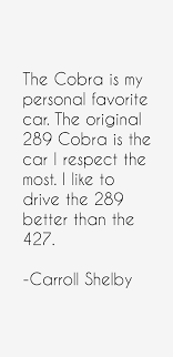 Carroll Shelby Quotes & Sayings (Page 2)